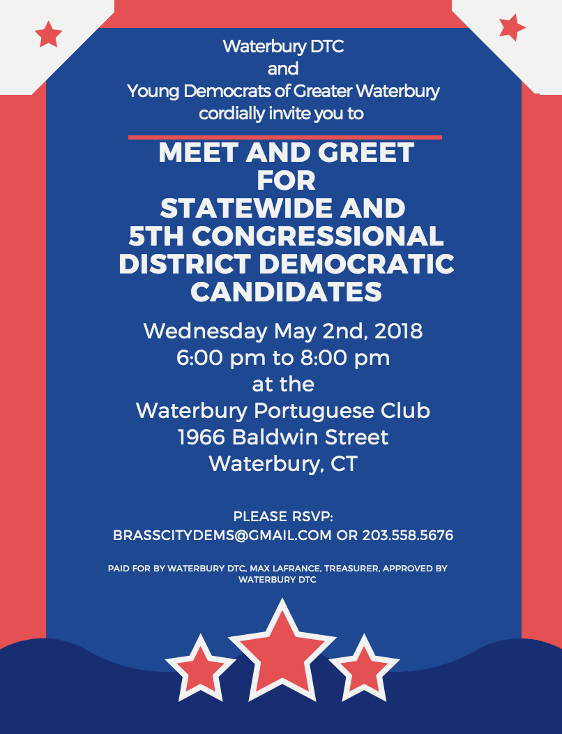 Meet the democrats the waterbury observer a powerful lineup on democratic candidates will convene in the south end of waterbury next wednesday night for a meet and greet at the portuguese club on m4hsunfo